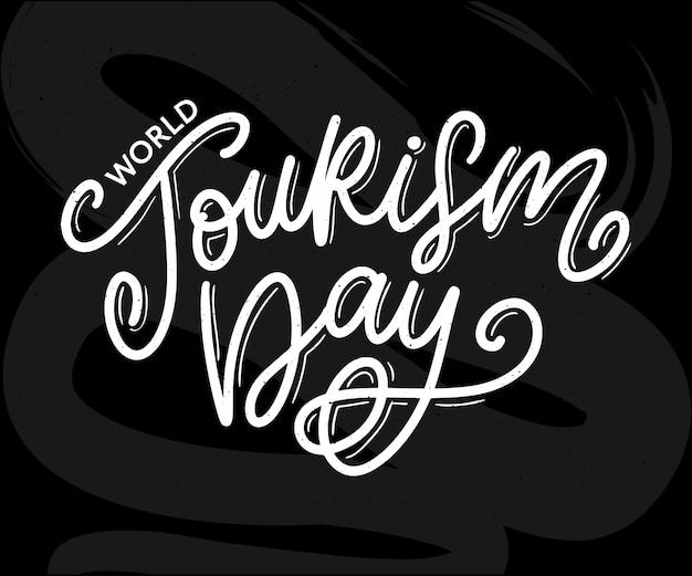 Letras à mão do dia mundial do turismo