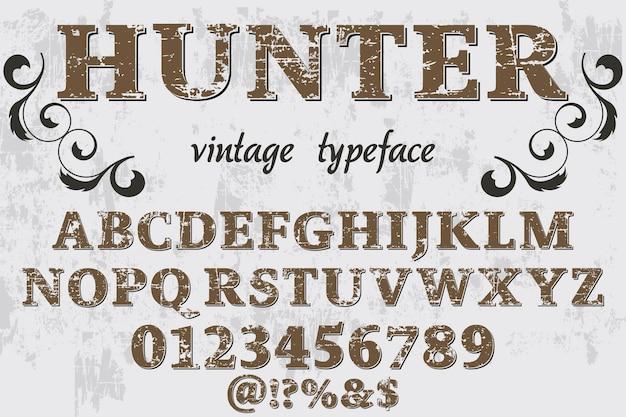 Letras artesanais, caçador