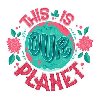 Letras bonitas em eco, excelente design para qualquer finalidade - este é o nosso planeta.