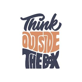 Letras citações motivacionais, pense fora da caixa
