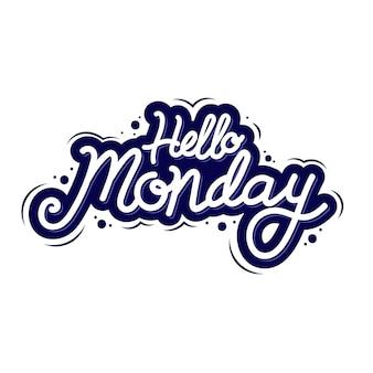Letras criativas de olá segunda-feira