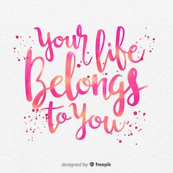 Letras de aguarela com citação sobre a vida