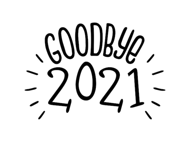 Letras de ano novo logotipo do feriado 2021 adeus texto do pôster de impressão de cartão engraçado