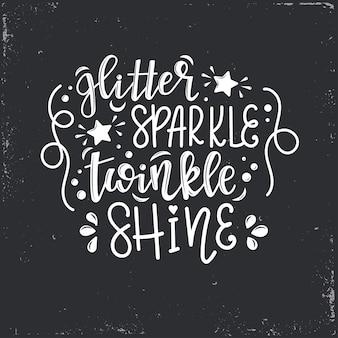Letras de brilho cintilante brilho, citação motivacional