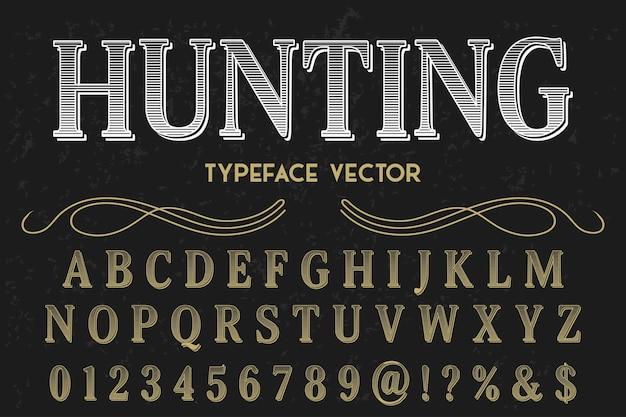 Letras de caça artesanais