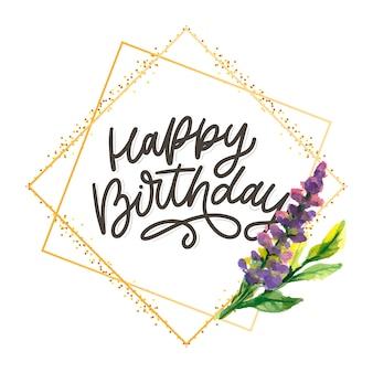 Letras de caligrafia de feliz aniversário em uma moldura dourada com flor