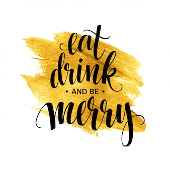 Letras de cartaz comer beber e ser feliz, cartão de felicitações