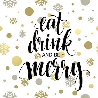Letras de cartaz comer, beber e ser feliz. ilustração vetorial eps10