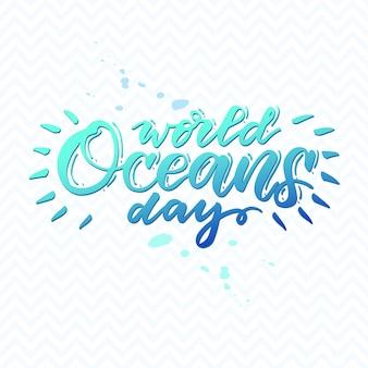 Letras de dia do oceano do mundo.