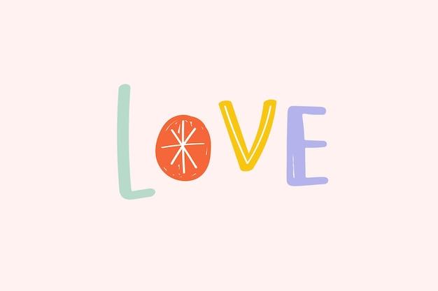 Letras de doodle amam tipografia fofa