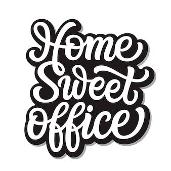 Letras de escritório doce em casa