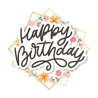 Letras de feliz aniversário, caligrafia, slogan, flores, ilustração, texto