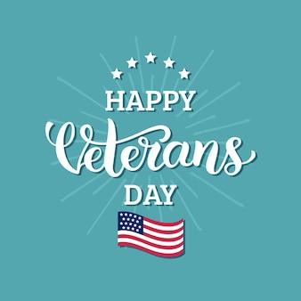 Letras de feliz dia dos veteranos com ilustração vetorial de bandeira dos eua. cartaz de comemoração e cartão comemorativo