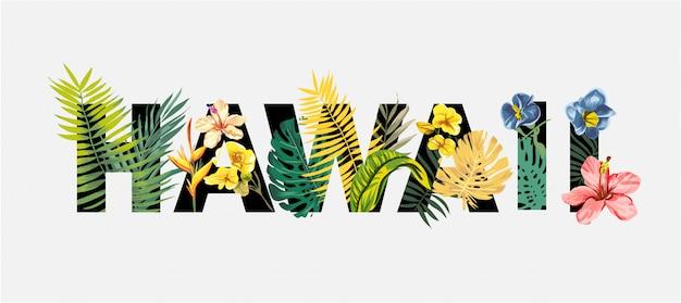 Letras de havaí com flores tropicais e ilustração de árvore exótica