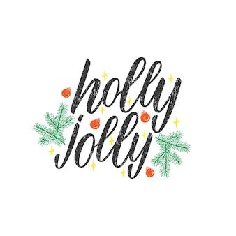 Letras de holly jolly. design de tipografia, citação de natal para banner, cenários, cartazes, cartões comemorativos. caligrafia desenhada de mão. ilustração vetorial isolada no fundo branco.