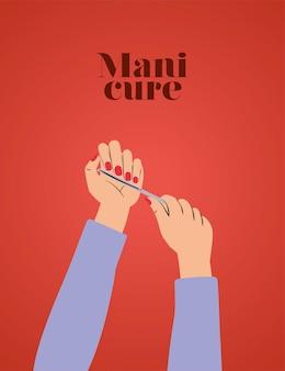Letras de manicure e mãos com unhas vermelhas e uma lixa de unha