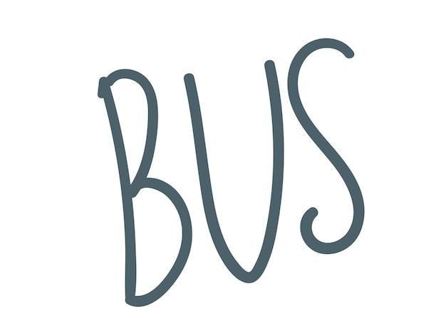 Letras de mão de ônibus desenho ilustração vetorial letras de mão