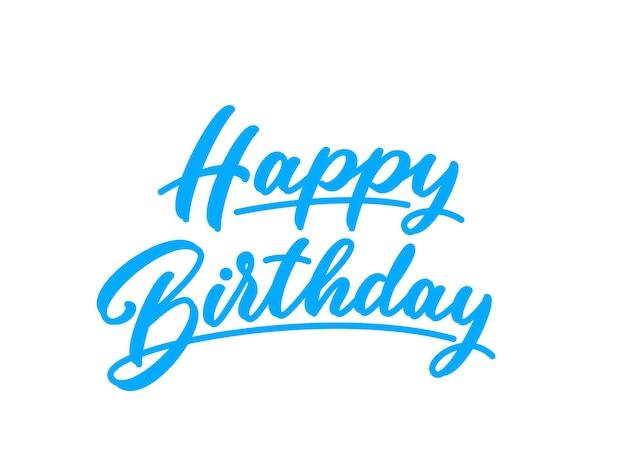 Letras de mão desenhada de feliz aniversário. caligrafia de nascimento em fundo branco. azul de aniversário, texto no estilo da rotulação. inscrição de clipart para banner, cartão postal, elemento de design de cartaz.