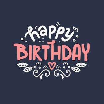 Letras de mão desenhada de feliz aniversário. projeto bonito para cartão.