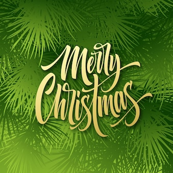 Letras de mão desenhada de feliz natal. caligrafia de natal. letras de natal com fundo de galhos de árvore do abeto verde. padrão de saudação de natal. capa, cartão postal, design de cartaz. ilustração vetorial