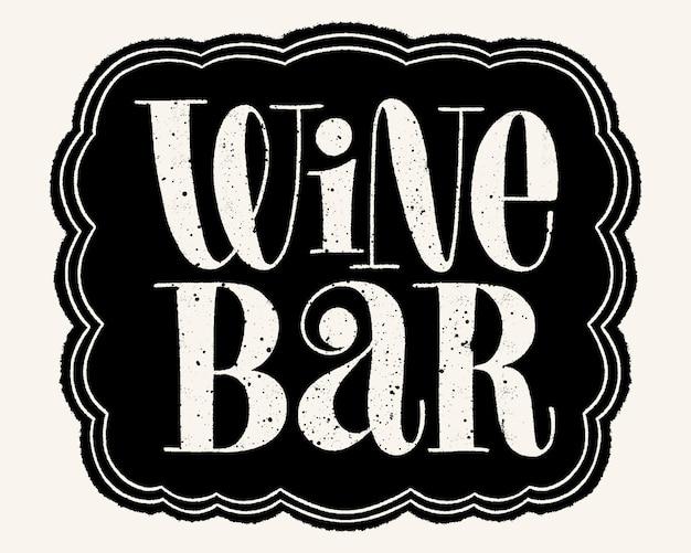 Letras de mão do bar de vinhos