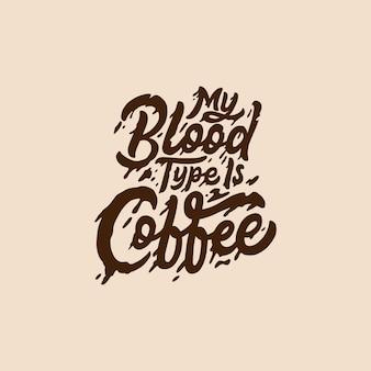 Letras de mão e tipografia café citações