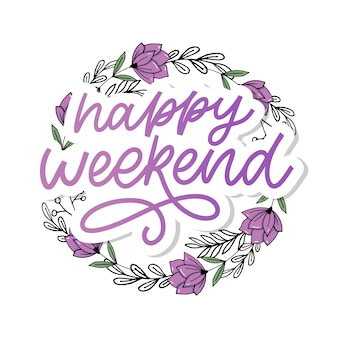Letras de mão feliz fim de semana