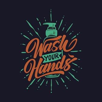 Letras de mão lave as mãos contra o sabão para lavar as mãos