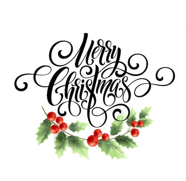 Letras de script de caligrafia feliz natal, cartão de natal com holly.