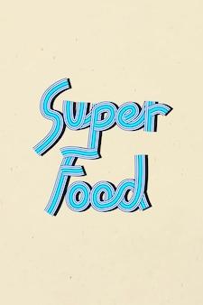 Letras de superalimentos desenhadas à mão com tipografia de fontes concêntricas retrô