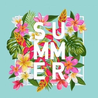 Letras de verão com ilustração de design de flores exóticas tropicais