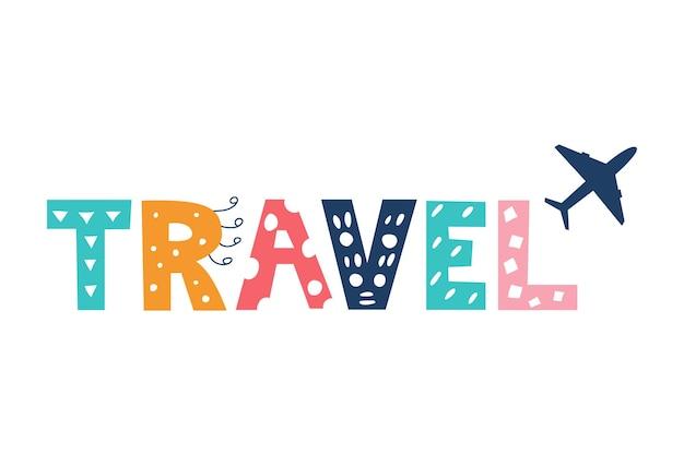 Letras de viagens coloridas e brilhantes em estilo doodle em imagem vetorial de fundo branco