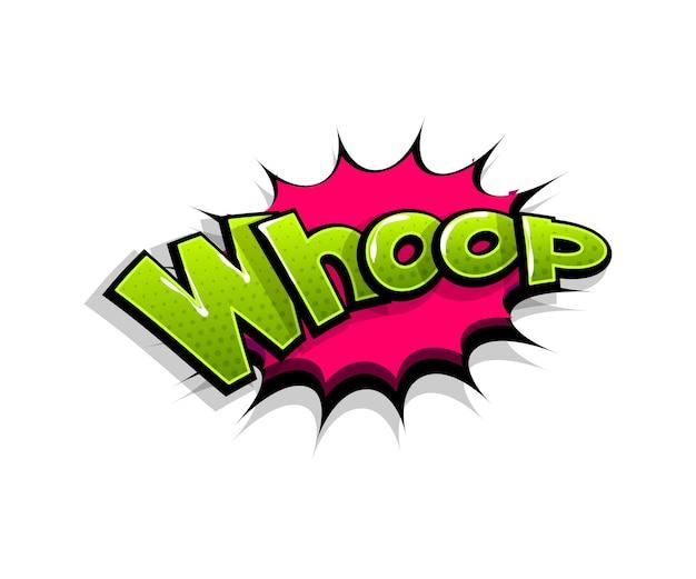 Letras de whop, whoop, uau. balão de fala do logotipo em quadrinhos