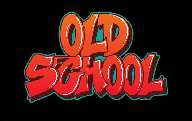 Letras decorativas de graffiti arte de rua de vândalo da velha escola.