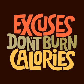 Letras desenhadas à mão com as desculpas para não queimar calorias