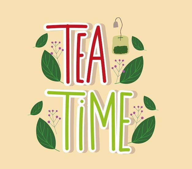 Letras desenhadas à mão na hora do chá e saquinho de chá com folhas de ilustração da natureza