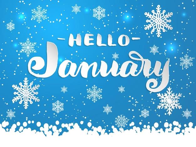 Letras desenhadas à mão - olá, janeiro com flocos de neve em azul