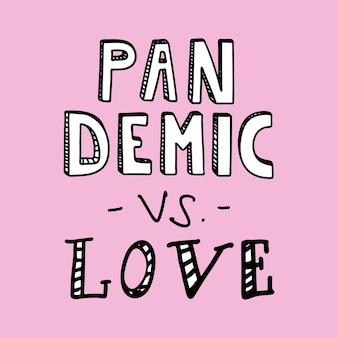 Letras desenhadas à mão pandemia vs lov