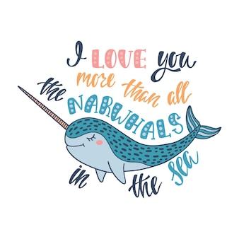 Letras desenhadas à mão sobre o amor com narval