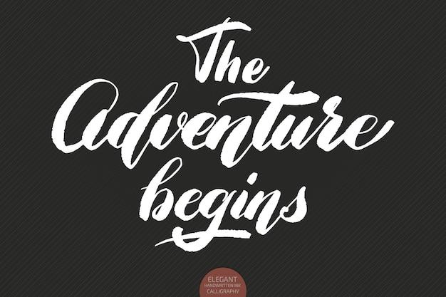 Letras desenhadas à mão: the adventure begins