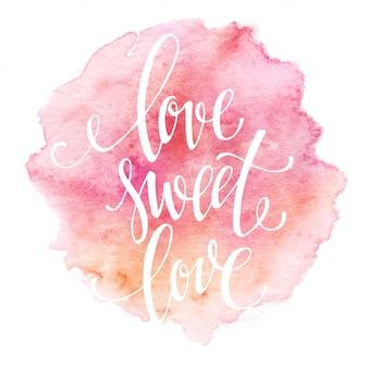 Letras em aquarela amor doce amor. ilustração vetorial