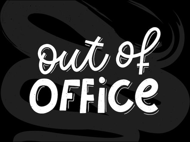 Letras fora do escritório, letras pretas, contornos brancos dentro do slogan das letras