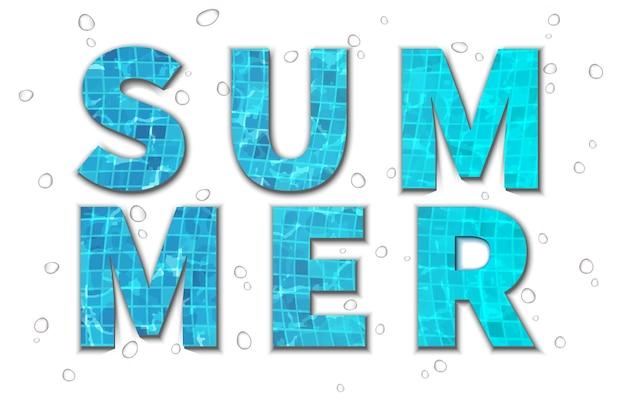 Letras grandes de tipografia de verão com texturas de piscina e gotas de água