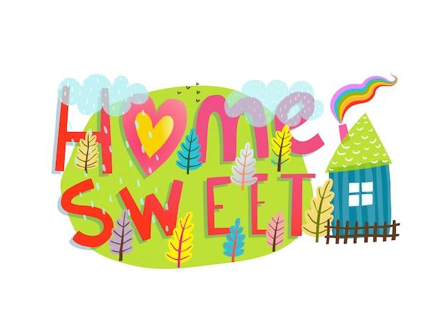Letras lar doce lar sinal desenhado mão