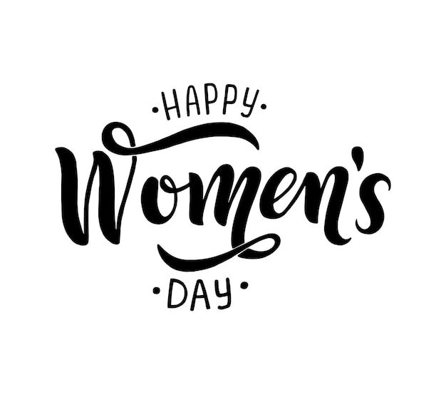 Letras manuscritas de feliz dia da mulher como emblema de celebração, etiqueta, ícone. fundo de festividade. cartaz de tipografia de letras. caligrafia de vetor moderno desenhada à mão isolada no fundo branco