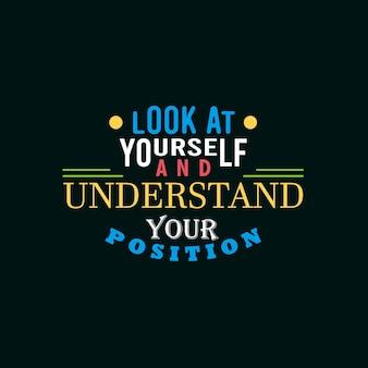 Letras positivas, olhe para si mesmo e compreenda a sua posição