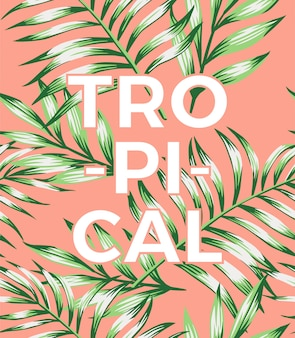 Letras tropicais de slogan com folhas