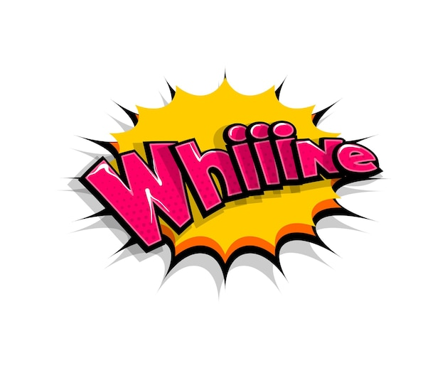 Letras whiiine, whine, wow. balão de fala em quadrinhos