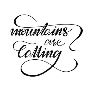 Lettering as montanhas estão ligando. ilustração do vetor.
