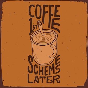 Lettering café citação tipografia desenhada à mão